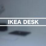 5000円で快適作業空間を手に入れた!IKEAで特大のデスクを購入しました。